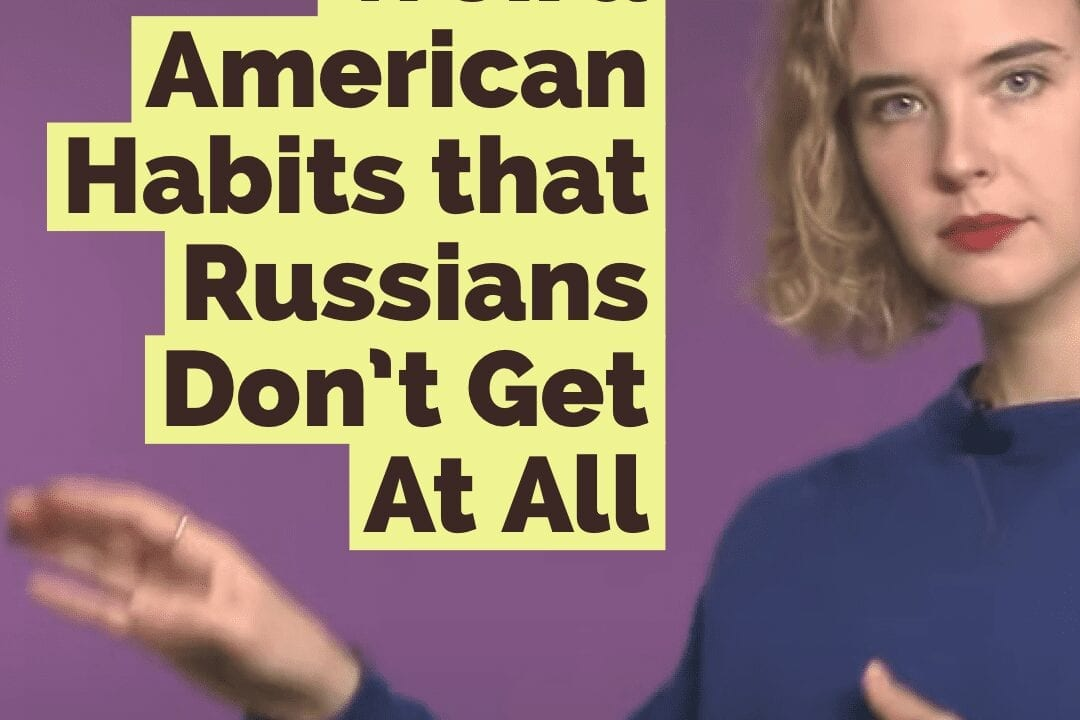 Weird American habits that Russians don't get AT ALL